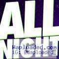 Juicy J - All Night (CDQ) ft. Wiz Khalifa